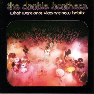 Doobiebrothers-1974-whatwereoncevicesarenowhabits