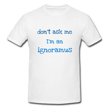 White-ignoramus-t-shirts